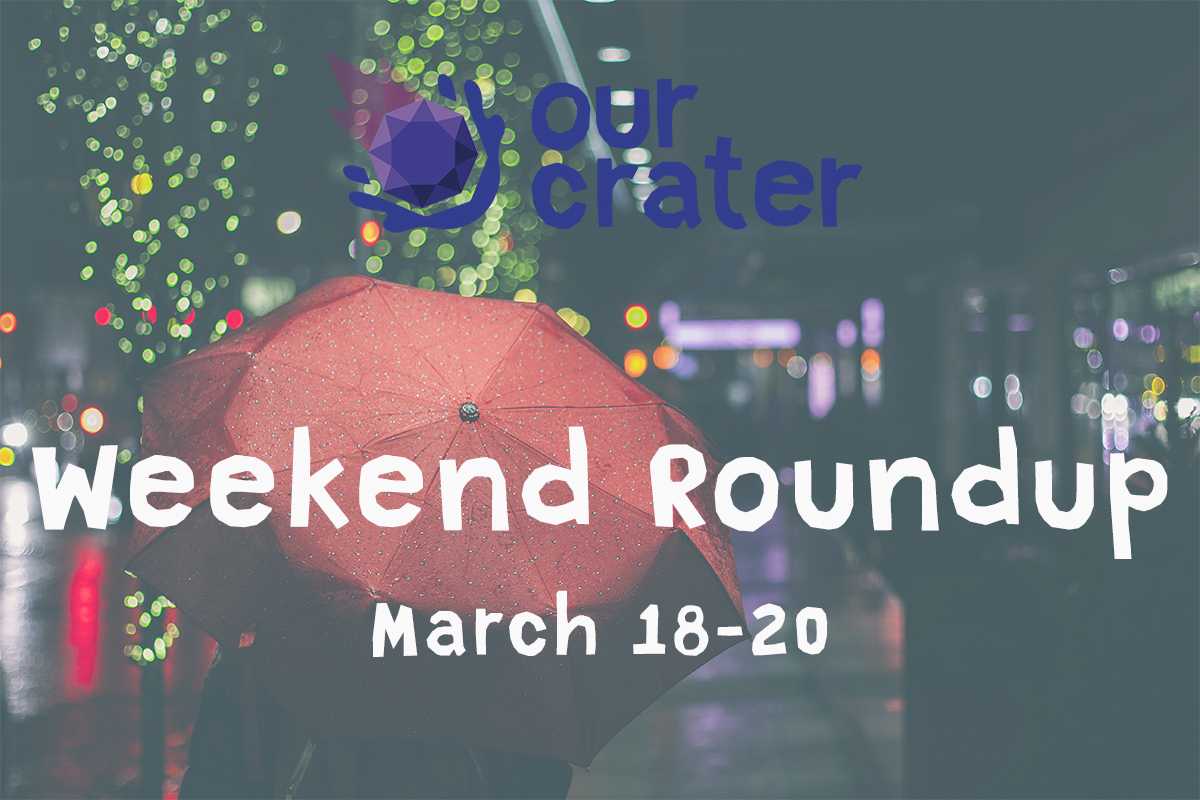 Weekend Roundup: March 18-20