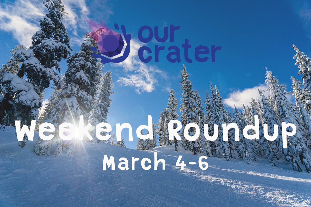 Weekend Roundup: March 4-6