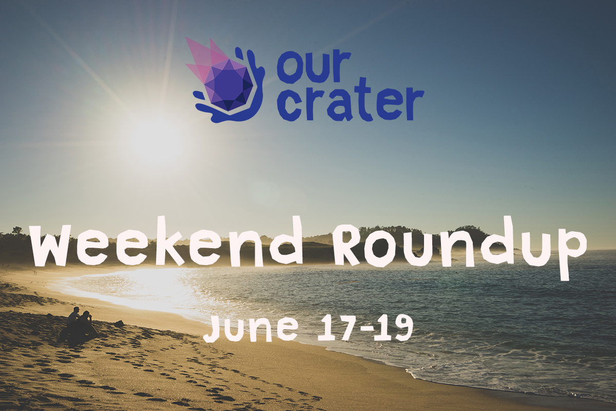 Weekend Roundup: June 17-19