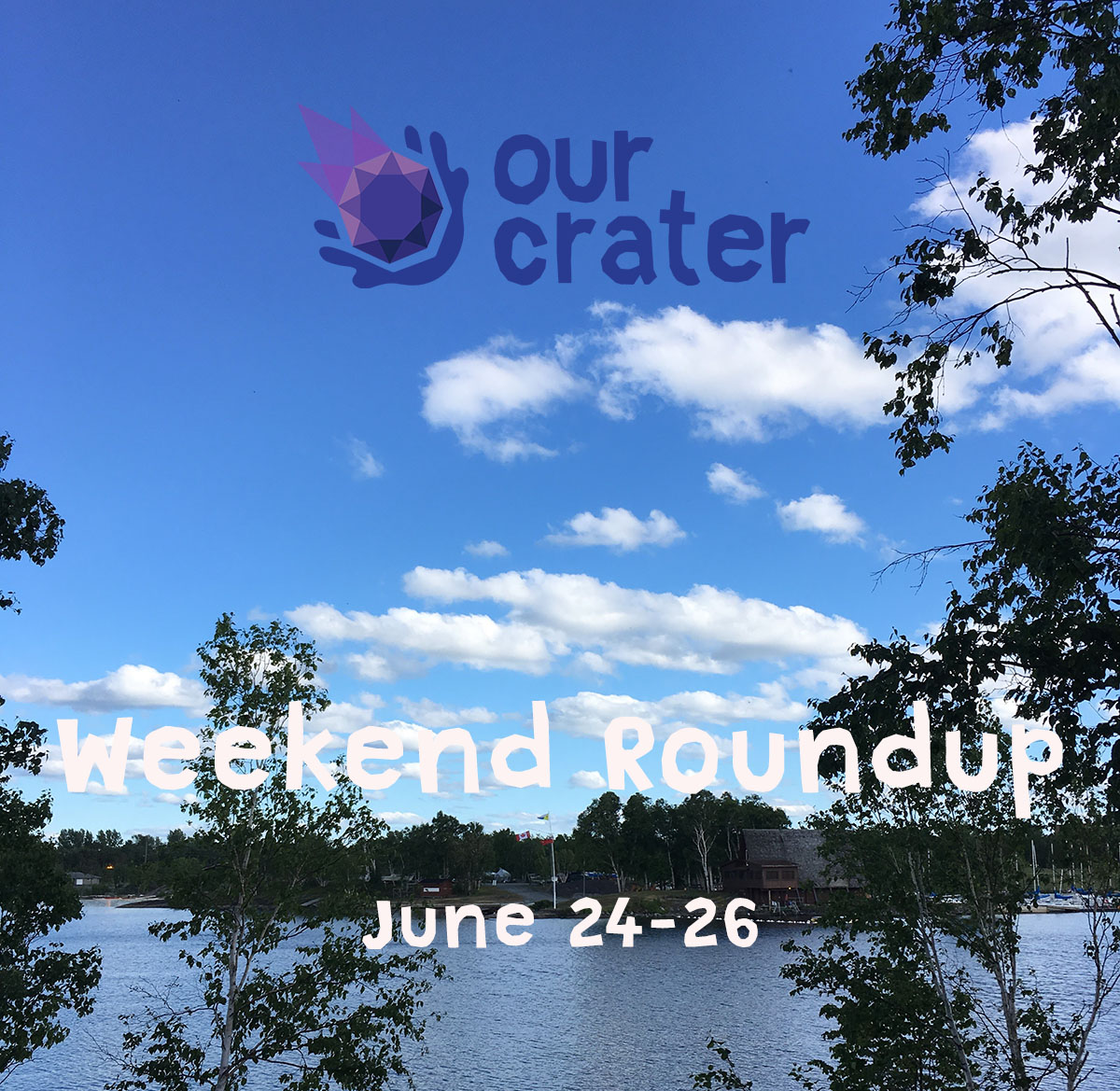 Weekend Roundup: June 24-26