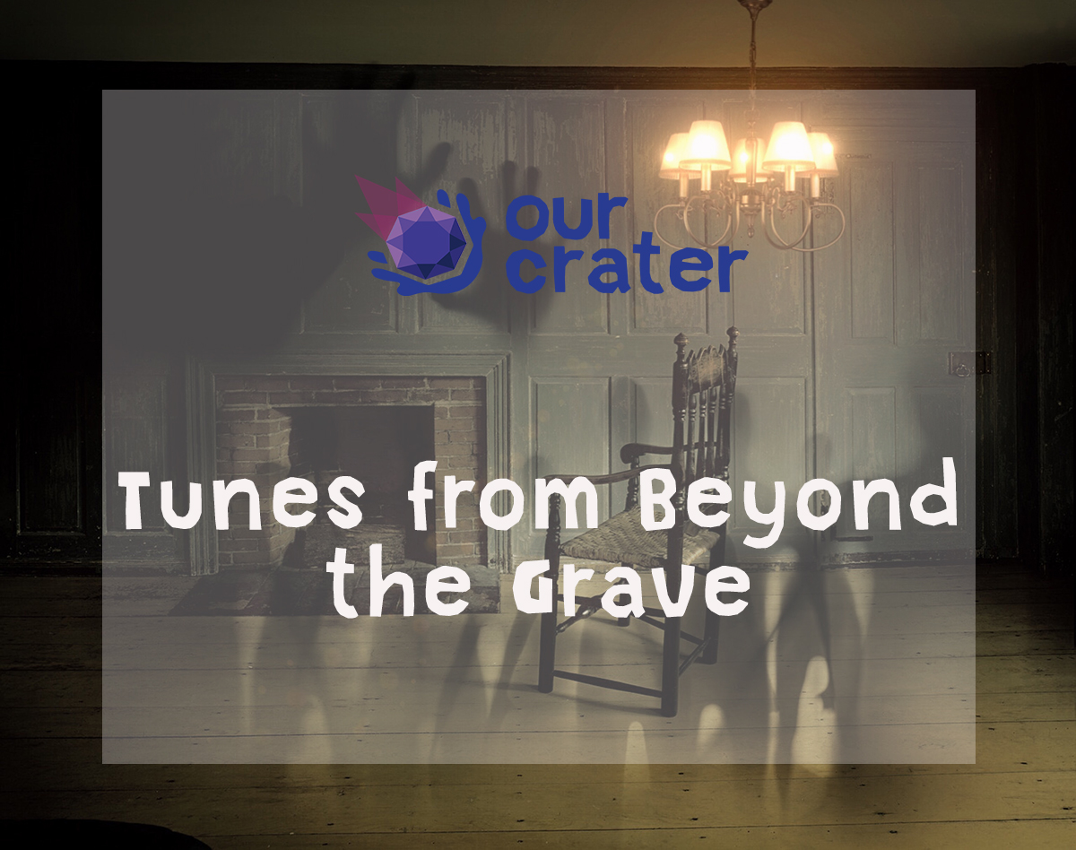 Tunes From Beyond The Grave
