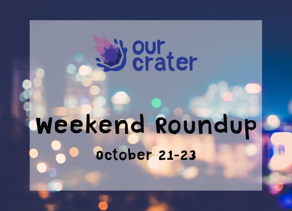 Weekend Roundup (October 21-23)