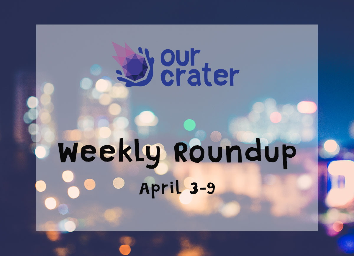 Weekly Roundup: April 3-9
