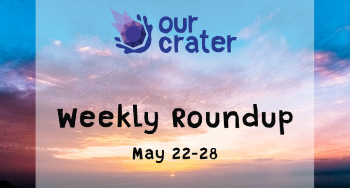 Weekly Roundup: May 22-28