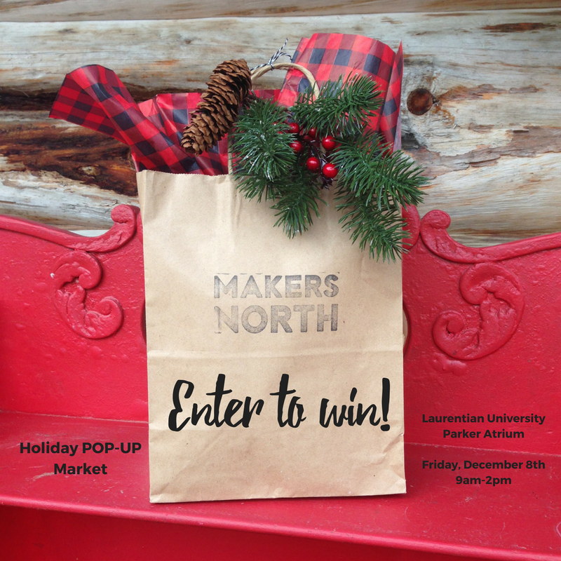 Makers North hosting a POP-UP Holiday Market next Friday!